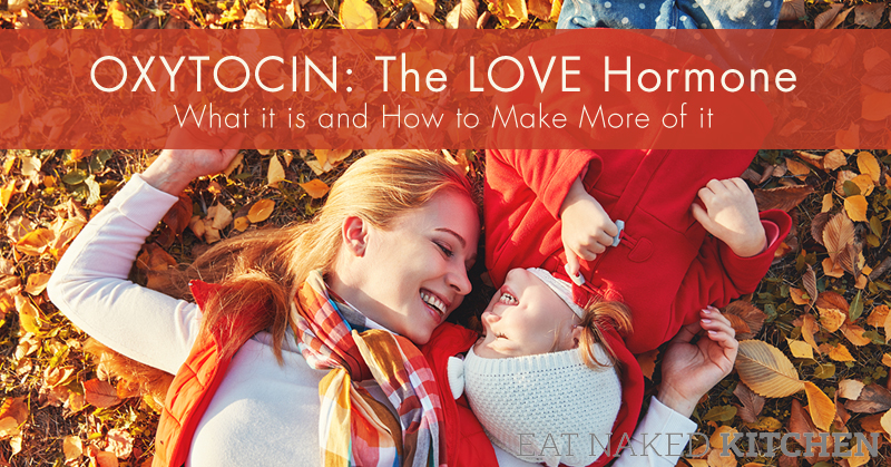 Oxytocin: The Love Hormone – What it is and how to make more of it