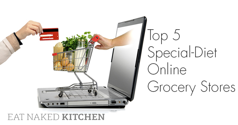 Top 5 Special-Diet Online Grocery Stores